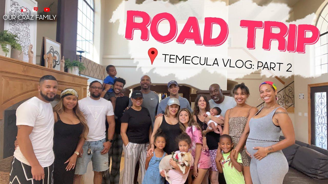 FAMILY ROAD TRIP // TEMECULA PART 2