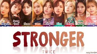 Download lagu TWICE (トゥワイス) - 'STRONGER' Lyrics [Color Coded_Kan_Rom_Eng]