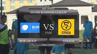 BHB group - Strada [Огляд матчу] (Silver Business League. 3 тур)