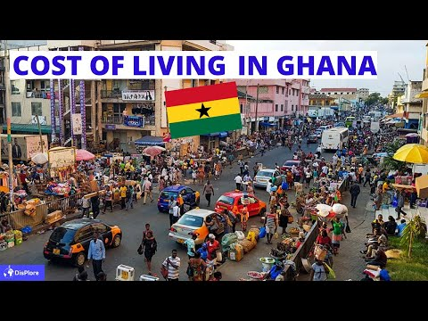 Cost of Living in Ghana - How Expensive is Ghana.