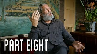"Part Eight ""Digging Deeper"" 