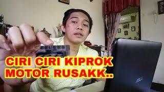 CIRI CIRI KIPROK MOTOR RUSAK