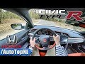 2018 Honda Civic Type R FK8 POV Test Drive by AutoTopNL