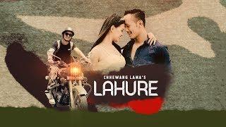 Chhewang Lama - Lahure || लाहुरे ||  ||