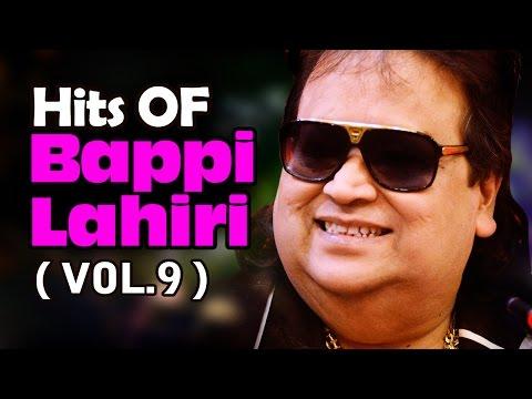 Hit Songs of Bappi Lahiri - Vol 9