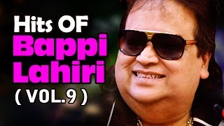 Hit Songs of Bappi Lahiri - Vol 9