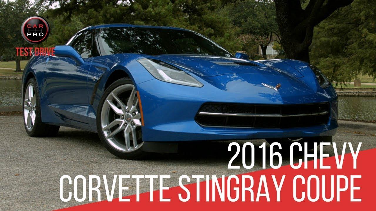 2016 Chevy Corvette Stingray Coupe Test Drive