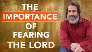 Why Should We Fear the Lord?  |  Psalm 34 Season 2