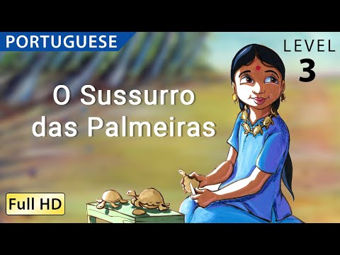 "The Whispering Palms: Learn Portuguese (Brazilian) with subtitles - Story for Children ""BookBox.com"""