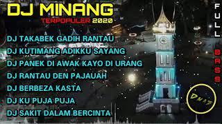 DJ MINANG TERPOPULER 2020 FULL BASS |DJ TAKABEK GADIH RANTAU FULL ALBUM|DJ MINANG TERBARU 2020