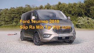 Ford Tourneo 2019 - Cùng Chiêm Ngưỡng Sản Phẩm Mới Sắp Về Việt Nam