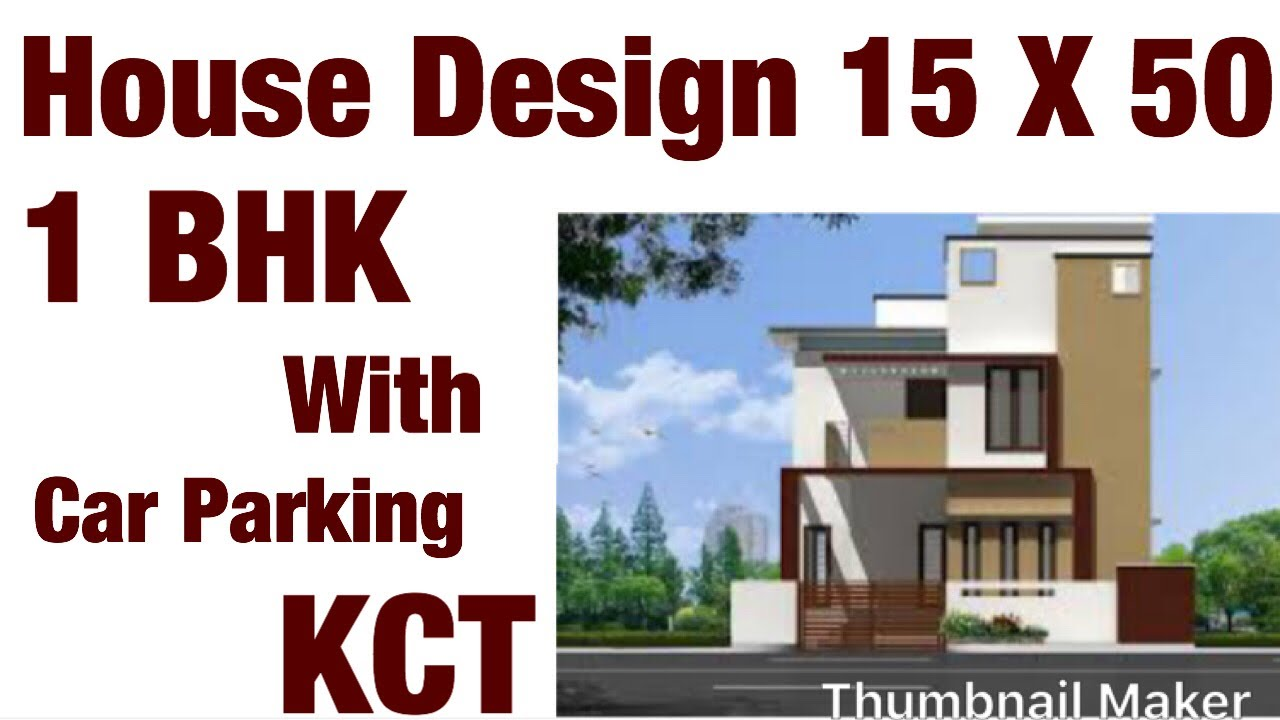 15 X 50 16 X 50 House Design House Plan 1bhk With Car