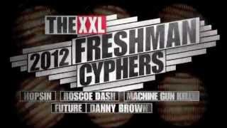XXL Freshmen 2012 Cypher - Part 1 - Hopsin, Roscoe Dash, Machine Gun Kelly, Future & Danny Brown