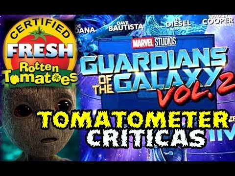 GUARDIANS OF THE GALAXY VOL 2 - ROTTEN TOMATOES - PRIMERAS CRITICAS - MARVEL - DISNEY