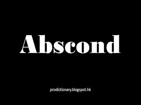 How to Pronounce Abscond|Pro - Dictionary