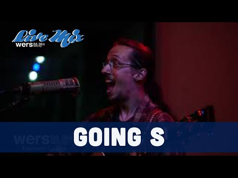 Going S - Full Performance (Live at WERS)