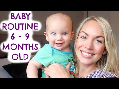 BABY ROUTINE (6 - 9 MONTHS OLD) BABY SLEEPING & FEEDING SCHEDULE