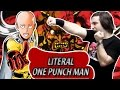 LITERAL ONE PUNCH MAN OPENING: