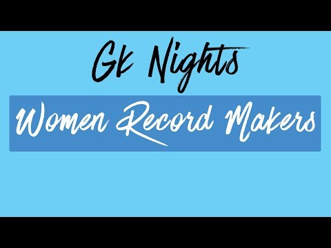 Indian Women Record Makers - GK NIGHT TISS GK Static GK