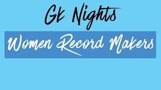 Indian Women Record Makers - GK NIGHT [TISS GK] (Static GK)