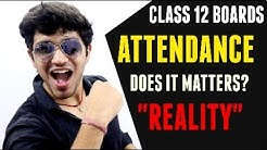Class 12 Attendance Criteria | Reality - What to do in case of LOW ATTENDANCE