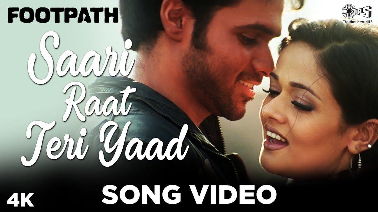 Saari Raat Teri Yaad Song Video - Footpath | Emraan Hashmi | Alka Yagnik &  Udit Narayan