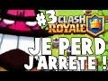 Clash Royale JE SUIS CHOQUÉ JE PERDS JARRÊTE 3 mp3
