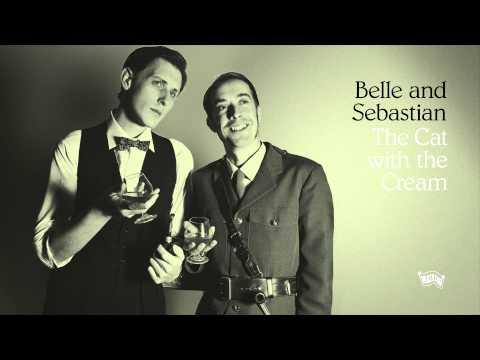 Belle & Sebastian 'The Cat with the Cream'