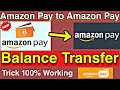 How to transfer amazon pay balance to another Amazon pay || Transfer money Amazon pay to amazon pay