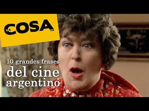 10 Grandes Frases Del Cine Argentino Un Video De La Cosa Cine