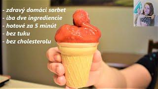 Domáci ovocný sorbet, osviežujúca zdravá pochúťka, hotová za 5 minút – recept
