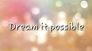 Gambar cover Dream it possible  Lyrics  