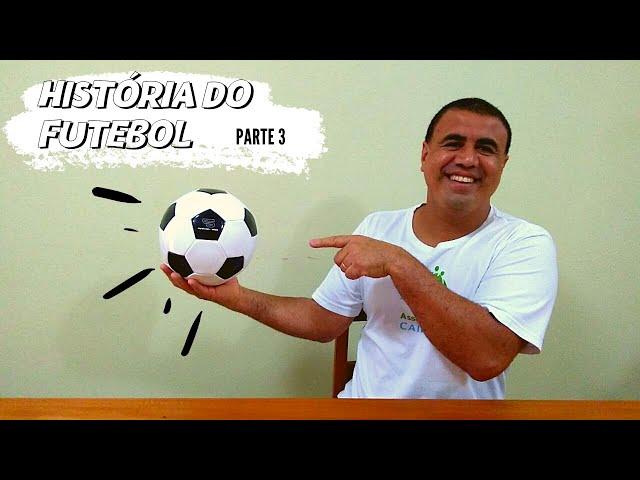 CEIC em casa | História do Futebol no Brasil - Parte 3
