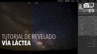 Tutorial REVELADO RAW LIGHTROOM :: Vía láctea