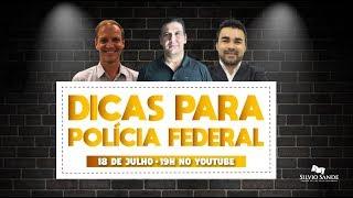 [LIVE] Dicas para Polícia Federal com Silvio Sande, Gustavo Knoplock e Fábio Ramos