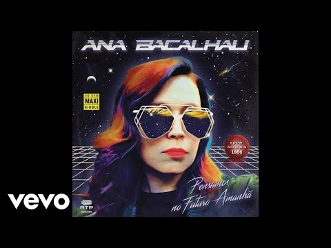 Various Artists - 1986 - Pensamos no Futuro Amanhã (With Ana Bacalhau)