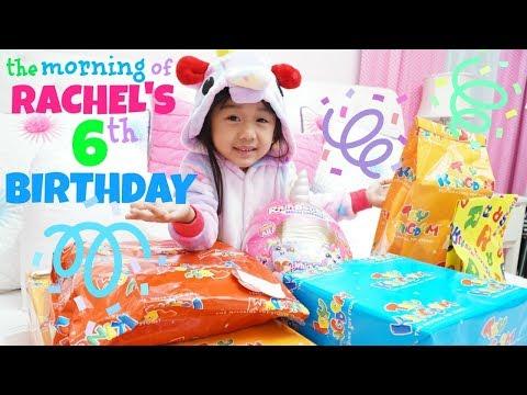 The MORNING OF RACHEL'S 6TH BIRTHDAY