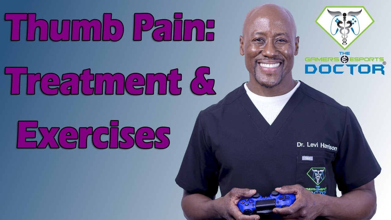 Thumb Pain Treatment Exercises Double Gamers Thumb Youtube