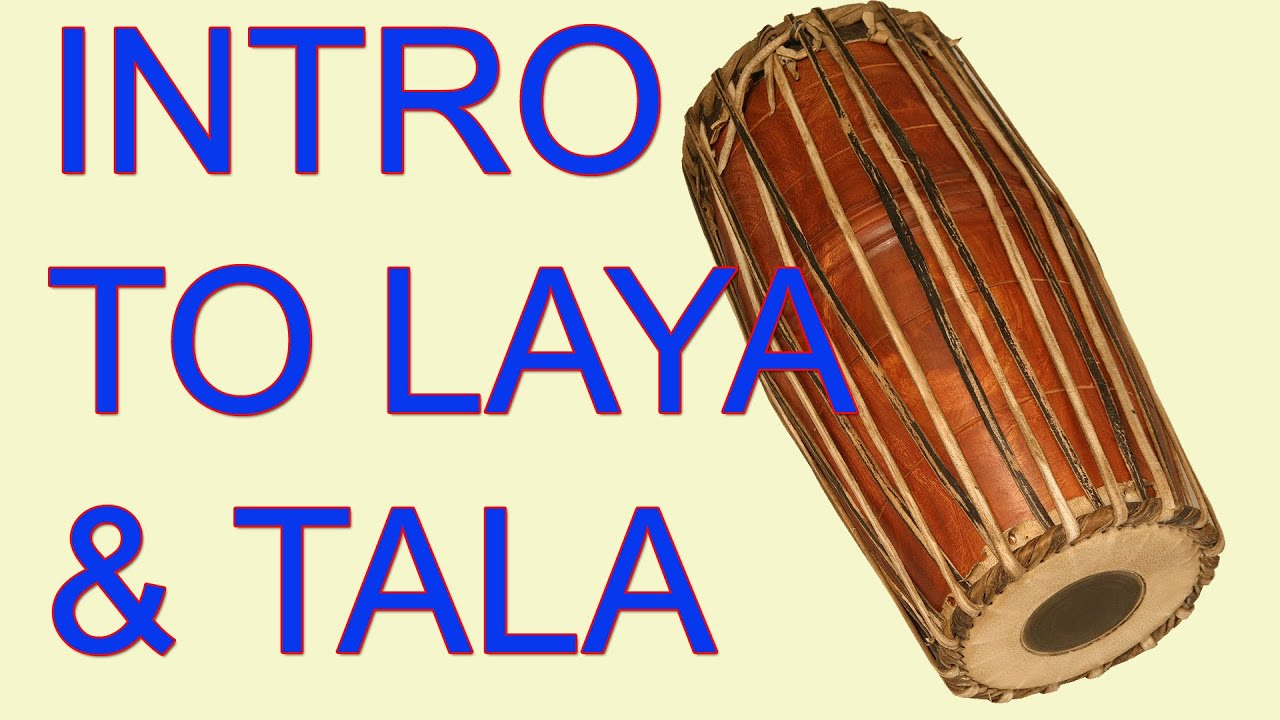 Introduction to Laya and Tala - Carnatic Music Lessons