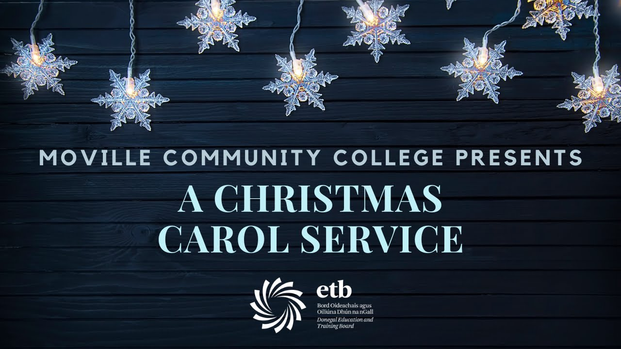 Moville Community College Carol Service - Live @7.30pm