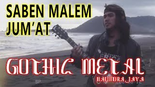 Download Lagu LIRIK SABEN MALEM JUMAT - BALINDRA JAVA BAND (Cover Java Rock Metal version) mp3
