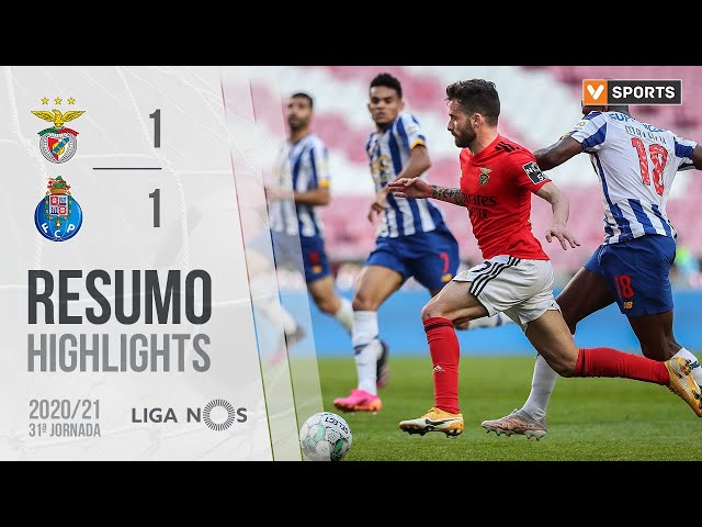 Highlights | Resumo: Benfica 1-1 FC Porto (Liga 20/21 #31)