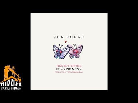 Jon Dough ft. Young Mezzy - Pink Butterfree [Prod. FeezyDisABangah] [Thizzler.com]