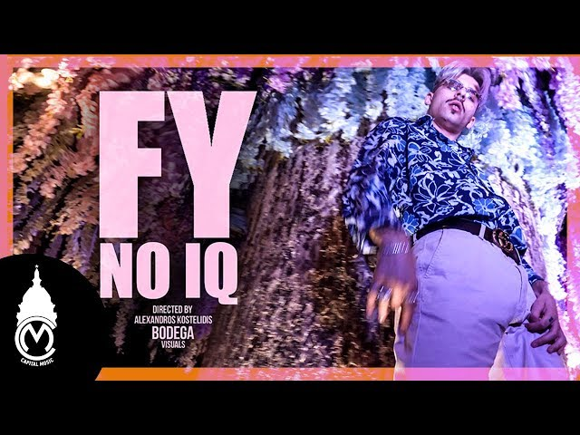 FY - No IQ - Official Music Video