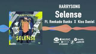 Harrysong   Selense (Official Video) ft  Reekado Banks, Kiss Daniel