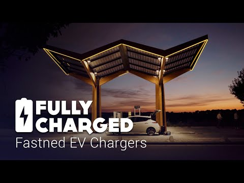 Fastned EV Chargers   Fully Charged