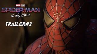 Spider-Man: No Way Home: TV SPOT TRAILER #2 - Tobey Maguire, Tom Holland Film (CONCEPT)