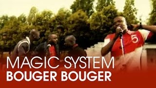 Magic System - Bouger bouger feat. Mokobé [CLIP OFFICIEL]