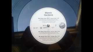 "Marvin Gardens - My Body And Soul (Original 12"" Mix by T. Riley & G. Marius)"