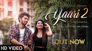 Yaari 2 Nikk Ft Avneet Kaur Yaari lyrics New Punjabi Songs 2019 Vintage Films